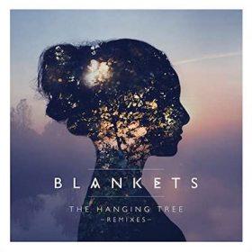 Blankets - The Hanging Tree (Karlk Remix)