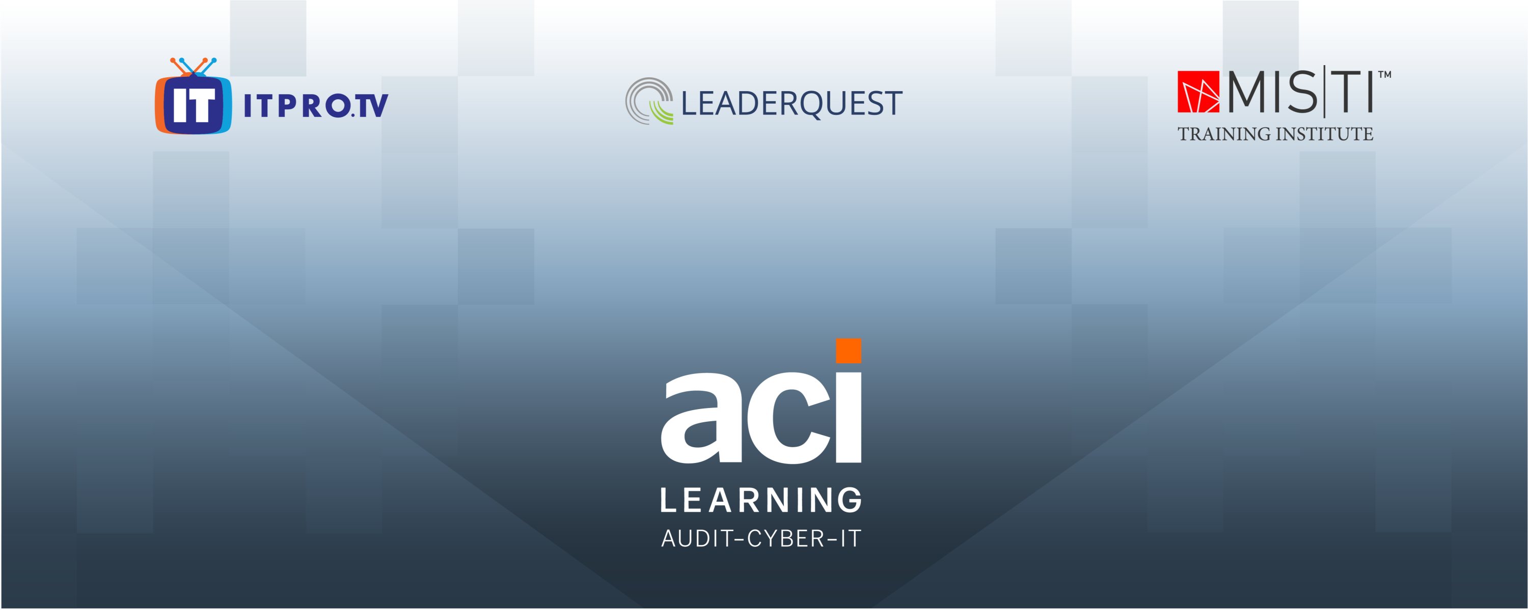 A graphic showing all three of the companies' logos, ITProTV, LeaderQuest, and MISTI, that make up the ACI Learning brand—spotlighted by the parent logo | Blog