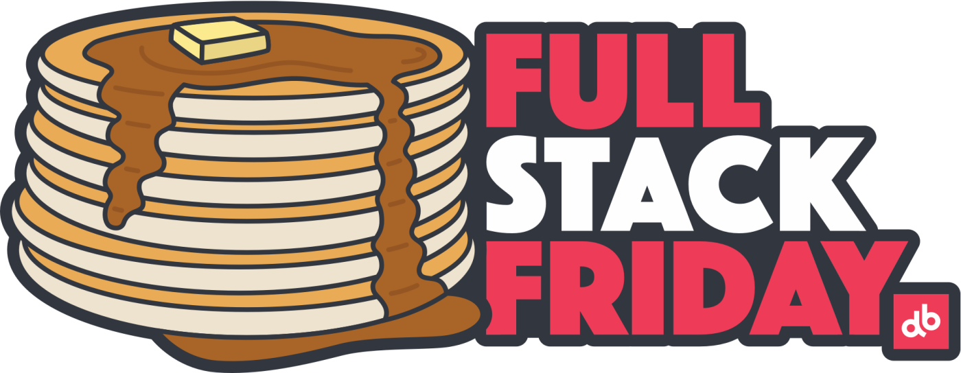 Full Stack Friday: Design is a business job pancakes