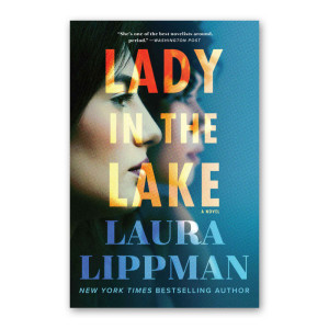 """Lady in the Lake"" by Laura Lippman"