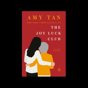 """The Joy Luck Club"" by Amy Tan"