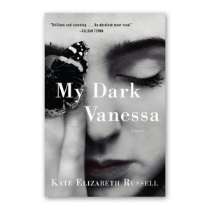 """My Dark Vanessa"" by Kate Elizabeth Russell"