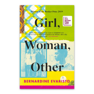 """Girl, Woman, Other"" by Bernardine Evaristo"