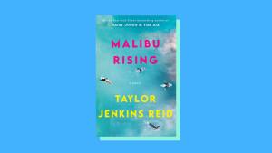 """Malibu Rising"" by Taylor Jenkins Reid"