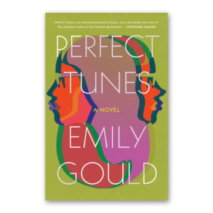 """Perfect Tunes"" by Emily Gould"