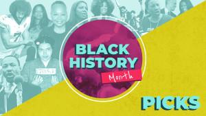 Black History Month Picks Hero