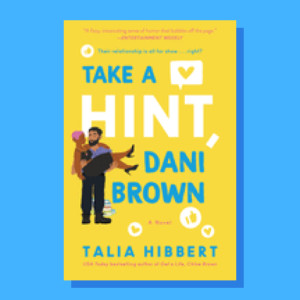 """Take A Hint, Dani Brown"" by Talia Hibbert"