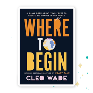 """""""Where to Begin"""" by Cleo Wade"""
