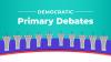 The 2020 Democratic primary debates kick off June 26.