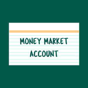 Money Market Account index card