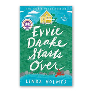 """Evvie Drake Starts Over"" by Linda Holmes"