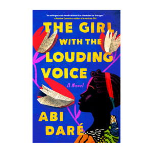 """The Girl with the Louding Voice"" by Abi Daré"