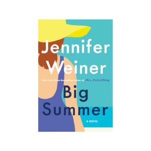 """""""Big Summer"""" by Jennifer Weiner"""