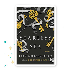 """""""The Starless Sea"""" by Erin Morgenstern"""