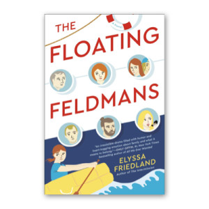 """The Floating Feldmans"" by Elyssa Friedland"