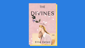 """The Divines"" by Ellie Eaton"