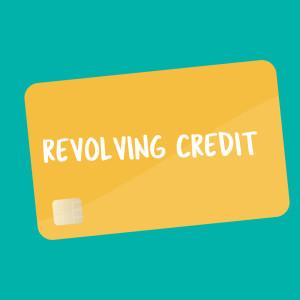 Revolving Credit flashcard
