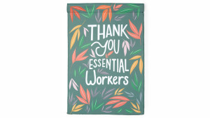 essentials workers garden flag to say thanks