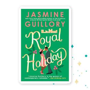 """Royal Holiday"" by Jasmine Guillory"