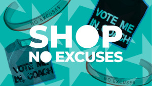 No Excuses Merchandise