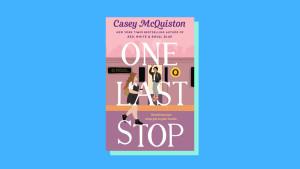"""One Last Stop"" by Casey McQuiston"