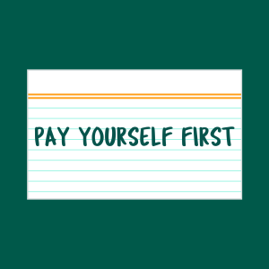Pay Yourself First index card