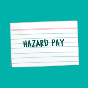 hazard pay flash card