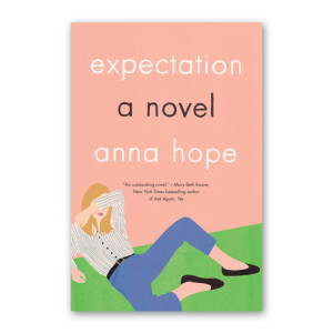 """Expectation"" by Anna Hope"