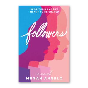 """Followers"" by Megan Angelo"