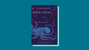 """First, We Make the Beast Beautiful"" by Sarah Wilson"