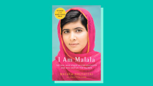 """I Am Malala"" by Malala Yousafzai"