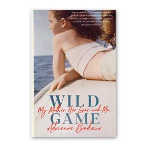 """""""Wild Game"""" by Adrienne Brodeur"""