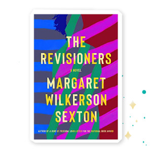 """""""The Revisioners"""" by Margaret Wilkerson Sexton"""