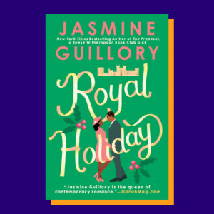 """Royal Holiday"" by Jasmine Guillory"
