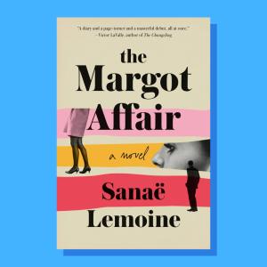 """The Margot Affair"" by Sanaë Lemoine"