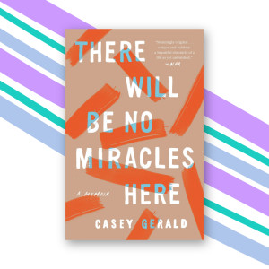 """There Will Be No Miracles Here"" by Casey Gerald"