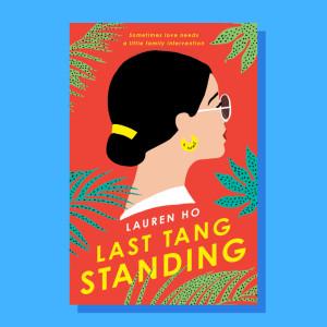 """Last Tang Standing"" by Lauren Ho"