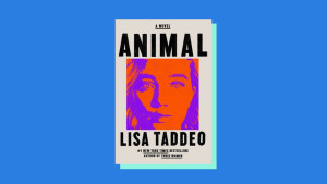 """""""Animal"""" by Lisa Taddeo"""