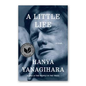 """A Little Life"" by Hanya Yanagihara"