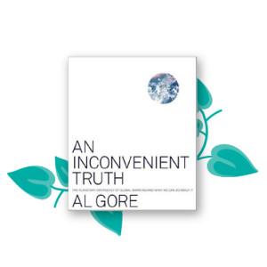 """""""An Inconvenient Truth"""" by Al Gore"""
