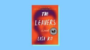 """""""The Leavers"""" by Lisa Ko"""