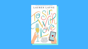 """""""To Sir, with Love"""" by Lauren Layne"""