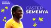 Women in Sports: Caster Semenya