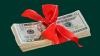 Money wrapped in bow