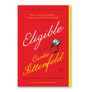 """""""Eligible"""" by Curtis Sittenfeld"""