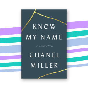 """Know My Name"" by Chanel Miller"