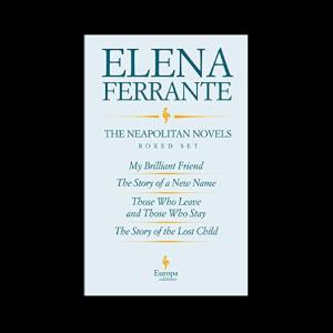 """The Neapolitan novels"" by Elena Ferrante"