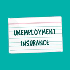 Unemployment Insurance flash card