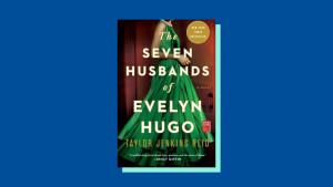 """""""The Seven Husbands of Evelyn Hugo"""" by Taylor Jenkins Reid"""