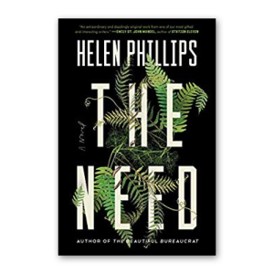 """""""The Need"""" by Helen Phillips"""